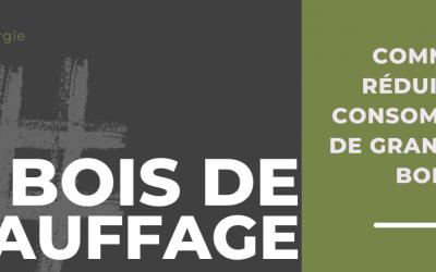 COMMENT RÉDUIRE SA CONSOMMATION DE GRANULÉS DE BOIS ?