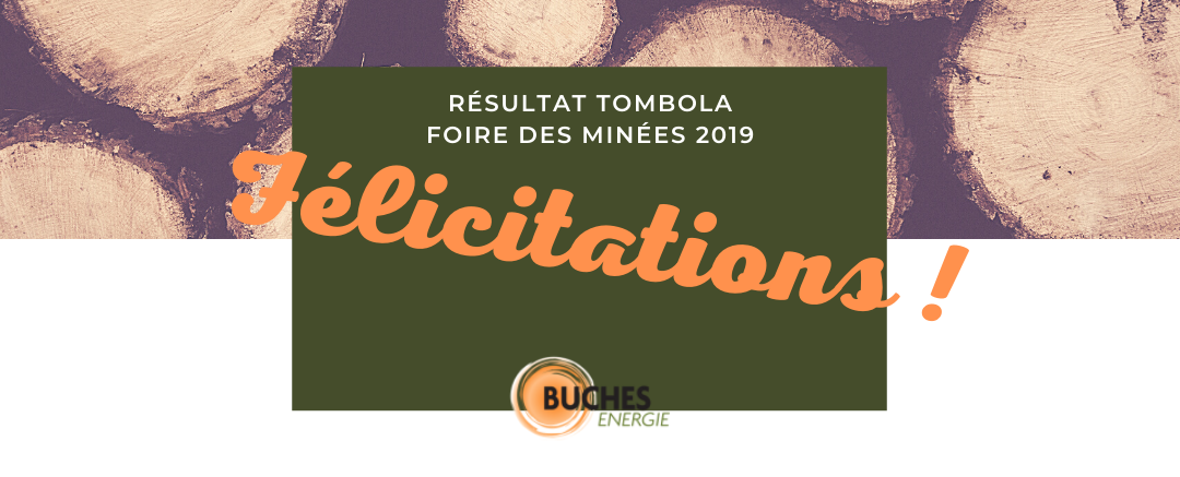 resultat tombola foire minee 2019 | BUCHES ENERGIE